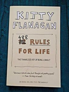 488 RULES FOR LIFE, BY KITTY FLANAGAN (TRADE PAPERBACK) LIKE NEW-FREE POST
