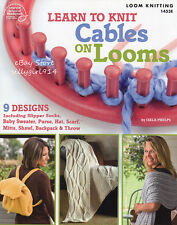 """""""LEARN TO KNIT CABLES ON LOOMS""""~Loom Knitting PATTERN BOOK~SEE PICTURES"""