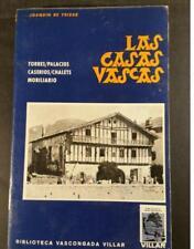 LAS CASAS VASCAS - JOAQUIN DE YRIZAR - ED. LIBRERIA VASCONGADA VILLAR