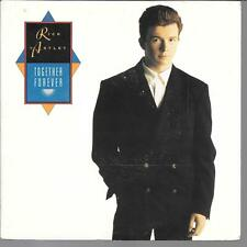 "45 TOURS / 7"" SINGLE--RICK ASTLEY--TOGETHER FOREVER / I'LL NEVER SET YOU FREE"