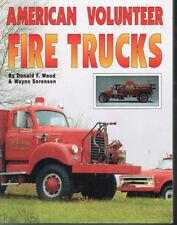 AMERICAN VOLUNTEER FIRE TRUCKS - WOOD AND SORENSEN - USED VG