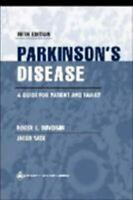 Parkinson's Disease: A Guide for Patient and Family