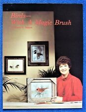 Birds With A Magic Brush Painting Pattern Book Sherry Nelson - Unused