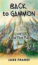 Back to Gammon: Or I Know This Place-ExLibrary