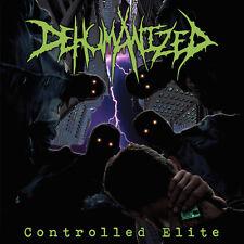 "DEHUMANIZED ""Controlled Elite"" death metal CD"