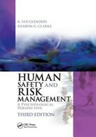 Human Safety and Risk Management : A Psychological Perspective, Paperback by ...