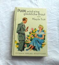 Pucki wird eine glückliche Braut von Magda Trott - Altes Jugendbuch
