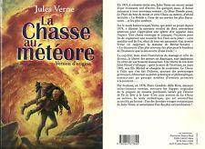 RARE / LIVRE - JULES VERNE : LA CHASSE AU METEORE