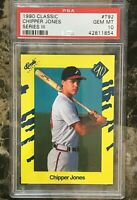 Chipper Jones 1990 Classic Series III Yellow #T92 Atlanta Braves RC HOF PSA 10