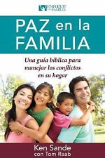 Paz en la Familia : Una Guía Bíblica Para Manejar los Conflictos en Su Hogar...