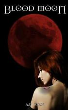 The Blood Moon Trilogy: Blood Moon by A. Ryan (2014, Paperback)