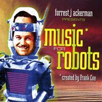 MUSIC FOR ROBOTS - ACKERMAN,FORREST & COE,FRANK   CD NEU