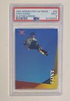 1994 Generation Extreme #95 Tony Hawk PSA 9 MINT Rookie RC POP 10 only 3 Higher