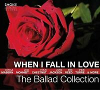 When I Fall in Love: The Ballad Collection [CD]