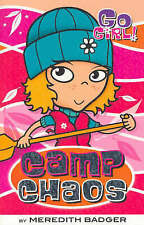 GO GIRL BOOKS Camp Chaos by Meredith Badger (Paperback, 2005)