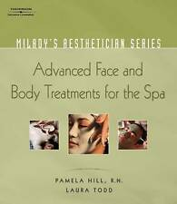 NEW Milady's Aesthetician Series: Advanced Face and Body Treatments for the Spa