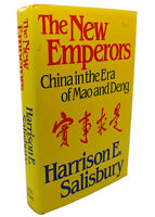 Harrison E. Salisbury THE NEW EMPERORS China in the Era of Mao and Deng 1st Edit