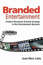 Branded Entertainment  Product Placement   Brand Strategy in the Ente