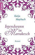 Irgendwann in Marrakesch von Katja Maybach (2009, Taschenbuch)