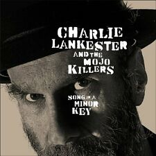 Charlie Lankester and The Mojo Killers - Song In A Minor Key [CD]