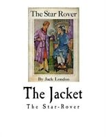 Jacket : The Star-rover, Paperback by London, Jack, Brand New, Free shipping ...