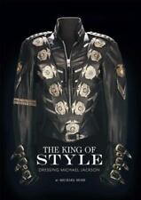 The King of Style: Dressing Michael Jackson by Michael Bush: New