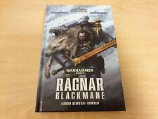 Ragnar Blackmane Warhammer 40,000 Space Marine Legends Hardcover Novel Dembski