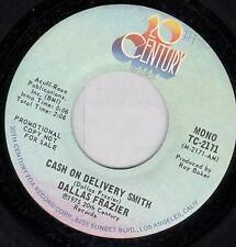 """DALLAS FRAZIER Cash On Delivery Smith 7"""" VINYL USA 20Th Century 1975 Promo Mono"""