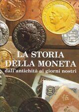 Doty - La storia della moneta dall'antichità ai giorni nostri - Vallardi 1986 R