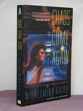 1st, signed by 2(author,artist), Chaos Come Again by Wilhelmina Baird (1996)