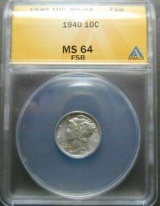 1940 Mercury Dime  10c  ANACS  MS64 F.S.B.