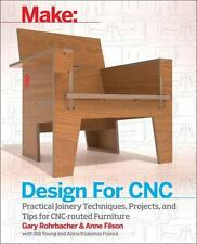 Design for Cnc: Furniture Projects and Fabrication Technique (Paperback or Softb