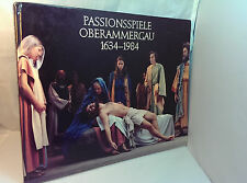 PASSION PLAY Passionsspiele Oberammergau 1634-1984 Many photos.  Hardcover