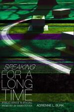 Speaking for a Long Time: Public Space and Social Memory in Vancouver-ExLibrary