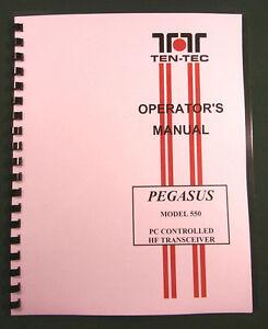 TenTec 550 Pegasus Instruction Manual - Premium Card Stock Covers & 28lb Paper!