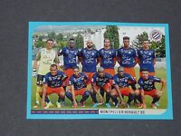 N°508 EQUIPE MONTPELLIER HERAULT SC MHSC MOSSON PANINI FOOT 2016-2017 FOOTBALL