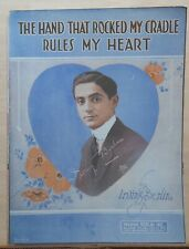 The Hand That Rocked My Cradle Rules My Heart - 1919 sheet music - Irving Berlin
