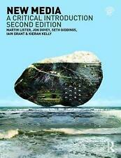 New Media: A Critical Introduction by Martin Lister, Jon Dovey, Iain Grant,...