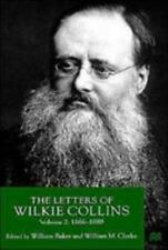 The Letters Of Wilkie Collins, Volume 2: 1866-1889