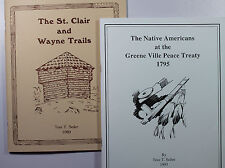 The St. Clair & Wayne Trails & Native Americans at the GreeneVille Peace Treaty