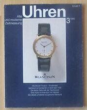 Zeitschrift Uhren Alte u. moderne Zeitmessung 3 1986 Taschen- Armband-Uhr Wecker