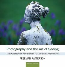 Photography and the Art of Seeing: A Visual Perception Workshop for Film and Dig