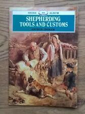 SHEPHERDING TOOLS AND CUSTOMS  by Arthur Ingram - Shire Album 23 - Paperback