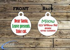 Christmas Dog ID Tags -- Dear Santa, Leave Presents. Take Cat. -- Double Sided P