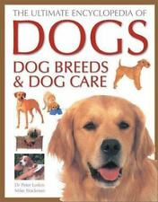 The Ultimate Encyclopedia of Dogs, Dog Breeds and Dog Care-ExLibrary