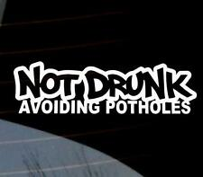 Not Drunk Potholes Car Wing Door Mirror Stickers Decal many colours VW jdm funny