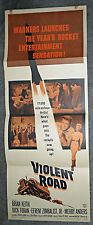 VIOLENT ROAD original 1958 14x36 movie poster BRIAN KEITH/MERRY ANDERS