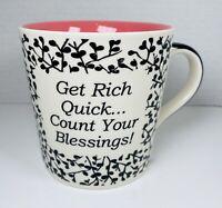 Cracker Barrel Ceramic Coffee☕️Mug~Get Rich Quick...Count Your Blessings!~16oz
