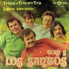 """7"""" TONI Y LOS SANTOS Trico-Trico-Tra / Loco Verano ARONDA orig. D 1974 like NEW!"""