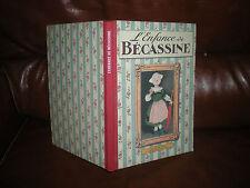 L'ENFANCE DE BECASSINE - EDITION 2012 DOS TOILE
